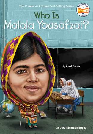 Who Is Malala Yousafzai? by Dinah Brown and Who HQ