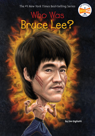 Who Was Bruce Lee? by Jim Gigliotti and Who HQ