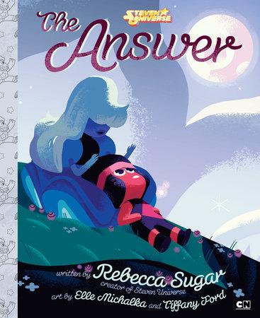 The Answer by Rebecca Sugar