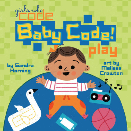 Baby Code! Play by Sandra Horning