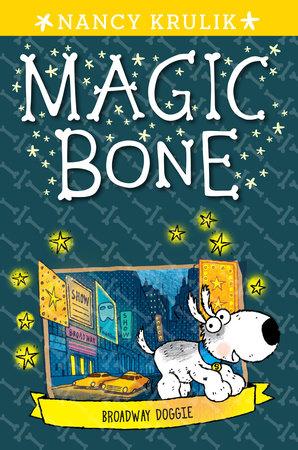 Broadway Doggie #10 by Nancy Krulik