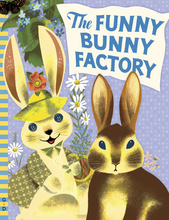 The Funny Bunny Factory by Adam Green; Illustrated by Leonard Weisgard
