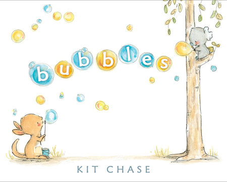 Bubbles by Kit Chase