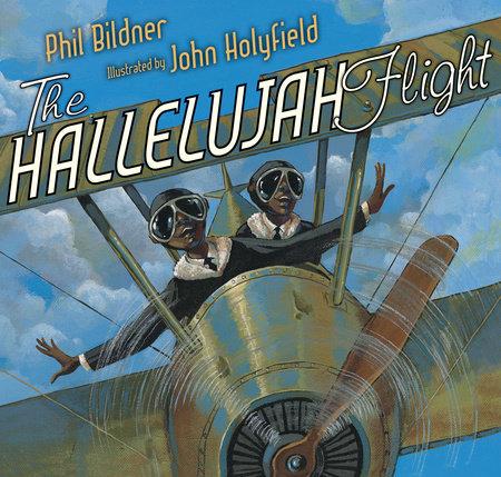 The Hallelujah Flight by Phil Bildner