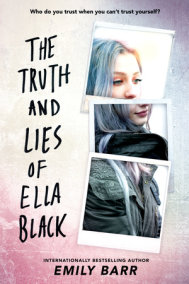 The Truth and Lies of Ella Black