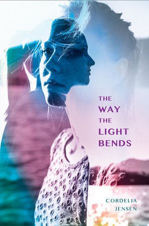 The Way The Light Bends by Cordelia Jensen