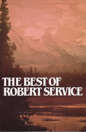 Best of Robert Service by Robert Service