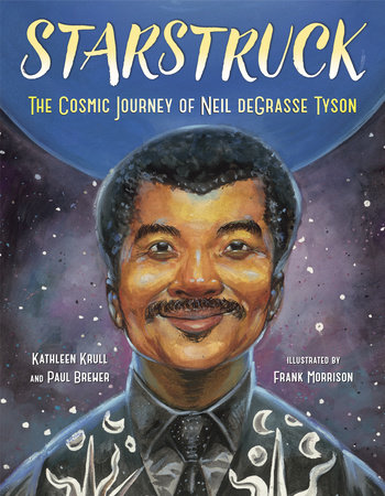 Starstruck by Kathleen Krull and Paul Brewer