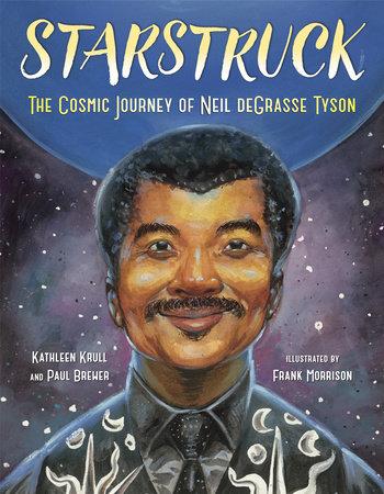 Starstruck by Kathleen Krull and Paul Brewer