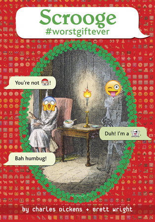 Scrooge #worstgiftever by Charles Dickens and Brett Wright