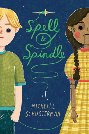 Spell and Spindle by Michelle Schusterman