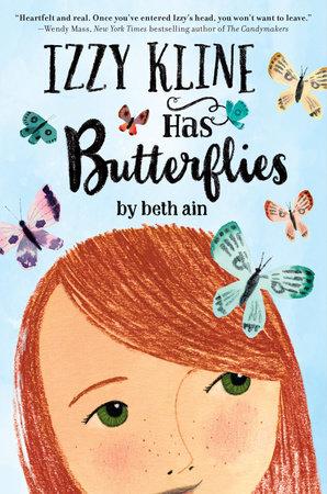Izzy Kline Has Butterflies by Beth Ain