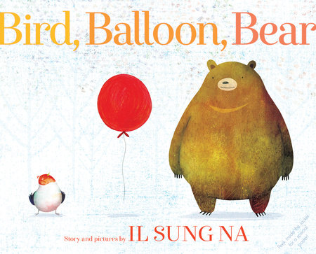 Bird, Balloon, Bear by Il Sung Na