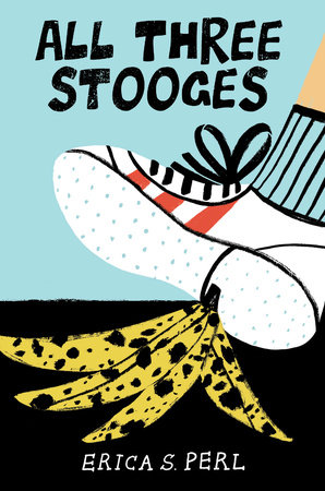 All Three Stooges by Erica S. Perl