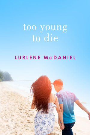 Too Young to Die by Lurlene McDaniel