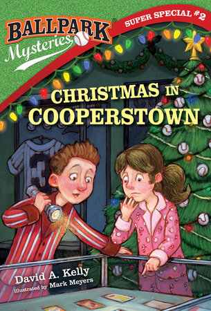 Ballpark Mysteries Super Special #2: Christmas in Cooperstown