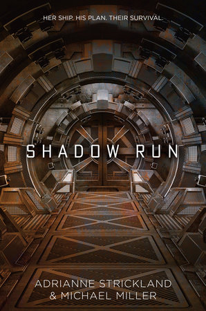 Shadow Run by Michael Miller and AdriAnne Strickland