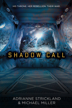 Shadow Call by Michael Miller and AdriAnne Strickland