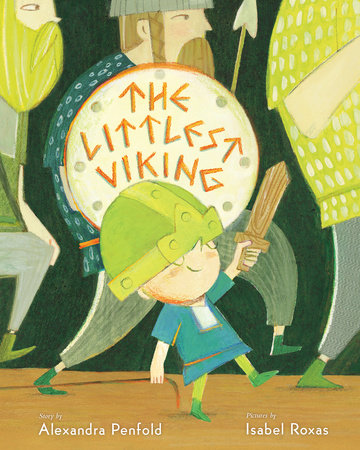The Littlest Viking by Alexandra Penfold