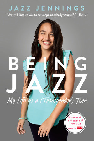 Being Jazz by Jazz Jennings