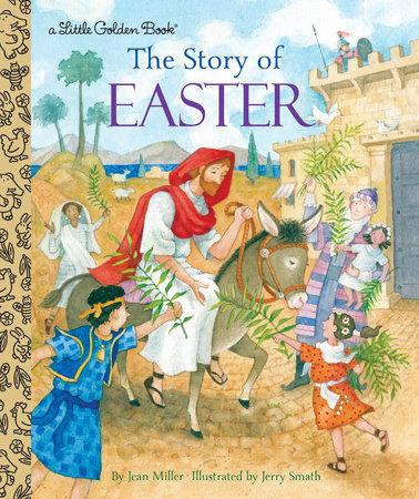 The Story of Easter by Jean Miller