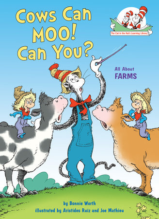 Cows Can Moo! Can You? by Bonnie Worth