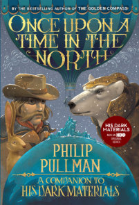 His Dark Materials: Once Upon a Time in the North