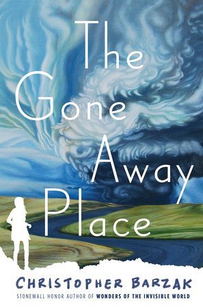 The Gone Away Place by Christopher Barzak