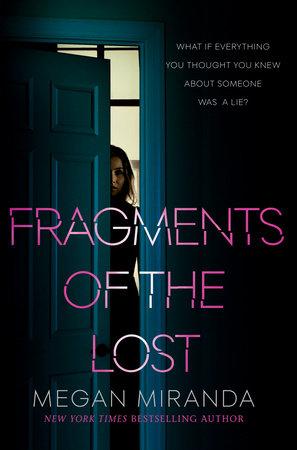 Fragments of the Lost by Megan Miranda