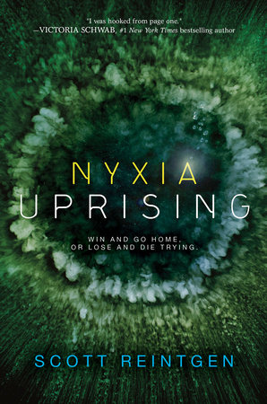 Nyxia Uprising by Scott Reintgen
