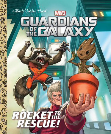 Rocket To The Rescue Marvel Guardians Of The Galaxy By John
