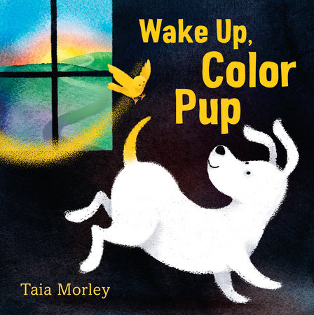 Wake Up, Color Pup by