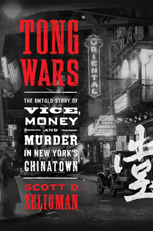 Tong Wars by Scott D. Seligman