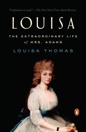 Louisa by Louisa Thomas