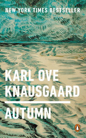 Autumn By Karl Ove Knausgaard Penguinrandomhouse Books