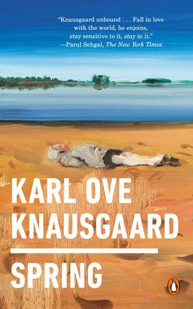Spring by Karl Ove Knausgaard