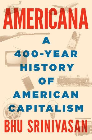 Americana by Bhu Srinivasan