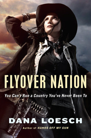 Flyover Nation by Dana Loesch