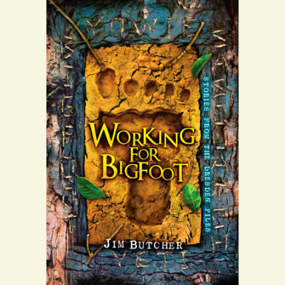 Working for Bigfoot cover