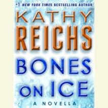 Bones on Ice: A Novella Cover