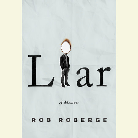 Liar by Rob Roberge