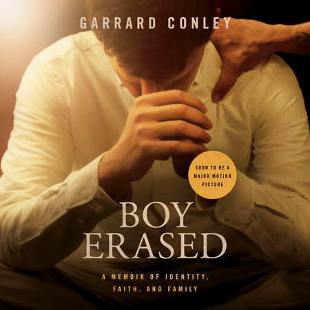 Boy Erased (Movie Tie-In) by Garrard Conley