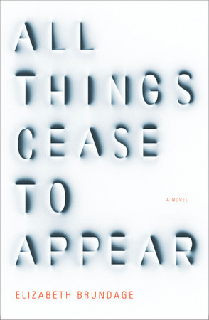All Things Cease to Appear cover