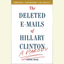 The Deleted E-Mails of Hillary Clinton Cover