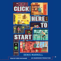 Click Here to Start (A Novel) Cover