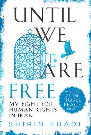 Until We Are Free by Shirin Ebadi