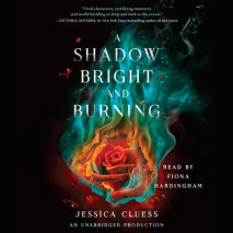 A Shadow Bright and Burning (Kingdom on Fire, Book One) Cover