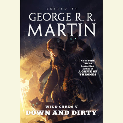 Wild Cards V: Down and Dirty cover