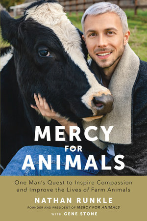 Mercy For Animals by Nathan Runkle and Gene Stone