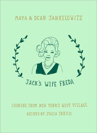 Jack's Wife Freda by Maya Jankelowitz and Dean Jankelowitz